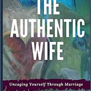 The Authentic Wife by Beth Rowles